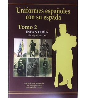 Spanish uniforms with his sword.- Infantry